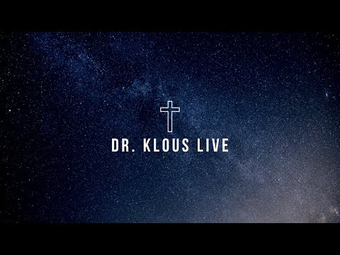 Is the Church Preaching the Gospel? Part 3 | Dr. Klous LIVE | 12.10.2019